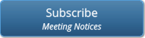 Budget Division Meeting Notice Listserv Subscribe Button