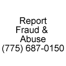 Report Fraud & Abuse 775-687-0150